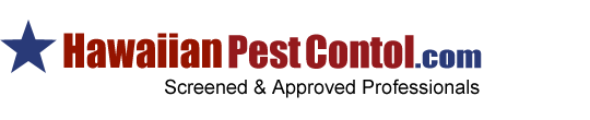 Hawaii Pest Control – Screened and Approved Hawaii Pest Control Professionals